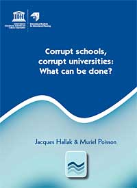 UNESCO: Corrupt Schools, Corrupt Universities: What Can Be Done?